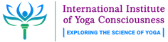 INTERNATIONAL INSTITUTE OF YOGA CONSCIOUSNESS (IIYC)